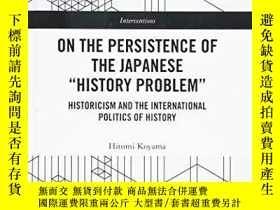 二手書博民逛書店On罕見The Persistence Of The Japanese History ProblemY256