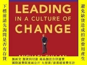 二手書博民逛書店Leading罕見in a Culture of Change Personal Action Guide and