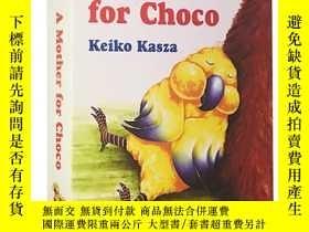 二手書博民逛書店英文原版繪本罕見A mother for Choco 秋秋找媽媽