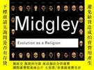 二手書博民逛書店Evolution罕見As A ReligionY256260 Mary Midgley Routledge