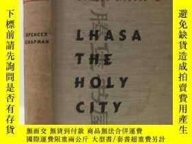 二手書博民逛書店1940年英文 Lhasa:The罕見Holy City,《聖城:拉薩》 含多幅西藏圖片和地圖,珍貴