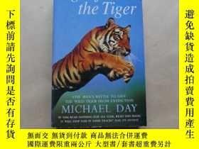 二手書博民逛書店Fight罕見for the Tiger: One Man s Fight to Save the Wild Ti