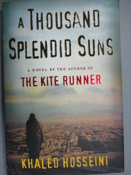 【書寶二手書T5/原文小說_FAJ】A Thousand Splendid Suns_Hosseini, Khaled