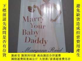 二手書博民逛書店英文原版:Marry罕見Your Baby Daddy【未拆封】Y19077