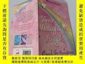 二手書博民逛書店Two罕見naughty Angels:Round the Rainbow 兩個淘氣的天使:環繞彩虹Y2003