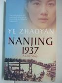 【書寶二手書T9/原文小說_IVC】Nanjing 1937_Y EZ豪言