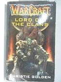 【書寶二手書T7/原文小說_ALA】Lord of the Clans (Warcraft, Book 2)_Golden, Christie