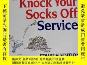 二手書博民逛書店delivering罕見knock your socks off service 兒童讀物 英文版Y42402
