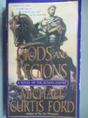 【書寶二手書T5/原文小說_NOH】Gods and Legions_Michael Curtis Fore
