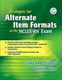二手書博民逛書店《Strategies for Alternate Item Formats on the NCLEX-RN Exam》 R2Y ISBN:9781416038412
