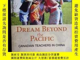 二手書博民逛書店Dream罕見Beyond the Pacific 夢想跨越太平
