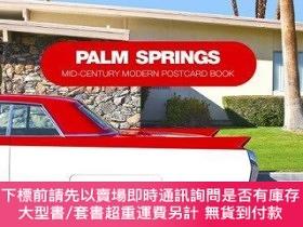 二手書博民逛書店Palm罕見Springs: Mid-Century Modern Ptcard BookY360448 Do