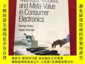 二手書博民逛書店Irresistible!罕見Markets, Models, and Meta-Value in Consume