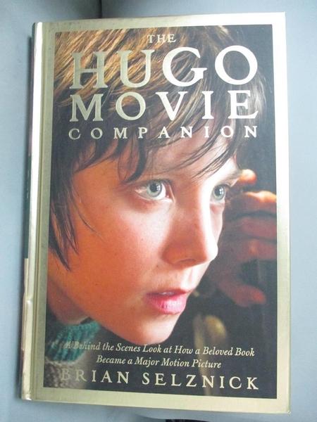 【書寶二手書T1/原文書_ISC】The Hugo Movie Companion: A Behind the Scenes Look at_Selznick