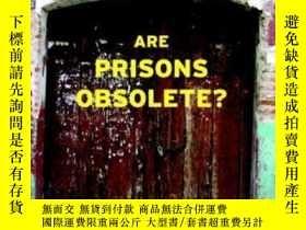二手書博民逛書店Are罕見Prisons Obsolete?Y364682 Angela Y. Davis Seven Sto