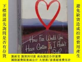 二手書博民逛書店How罕見far would you have gotten i