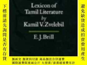 二手書博民逛書店Lexicon罕見Of Tamil LiteratureY256260 Kamil V. Zvelebil B