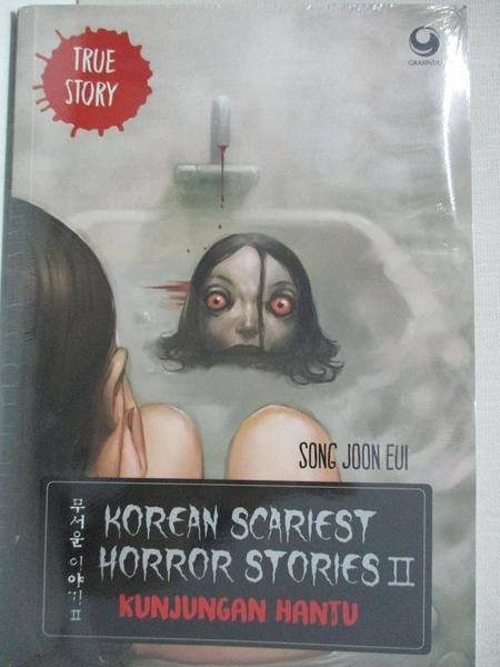 【書寶二手書T1/原文小說_H56】Korean Scariest Horror Stories II - Kunjungan Hantu