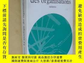二手書博民逛書店法文原版罕見La sociologie des organisations: Initiation theoriq