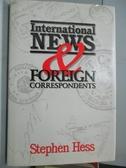 【書寶二手書T4/社會_QGS】International News & Foreign Correspondents_