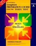 二手書博民逛書店《Longman Preparation Course for the Toefl Test: Skilled Book, Volume A》 R2Y ISBN:0201846764