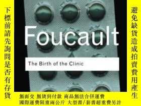 二手書博民逛書店The罕見Birth Of The ClinicY255562 Michel Foucault Routled