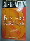 【書寶二手書T9/原文小說_HIO】B Is for Burglar_Grafton, Sue