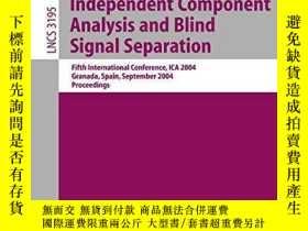 二手書博民逛書店Independent罕見Component Analysis And Blind Signal Separati