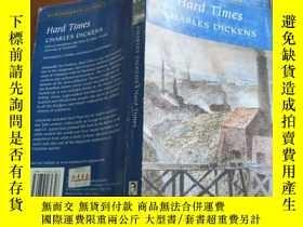 二手書博民逛書店Hard罕見Times (狄更斯《艱難時世》英文原版,完整無刪節本)Y168754 Charles Dicke