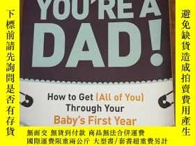 二手書博民逛書店Dude,罕見You re a Dad!: How To Get