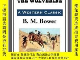 二手書博民逛書店The罕見Ranch at the WolverineY410016 B. M. Bower Start Pu
