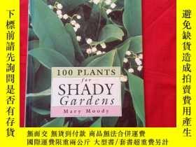 二手書博民逛書店100罕見PLANTS FOR SHADY GARDENS.Y2