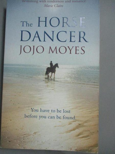 【書寶二手書T1/原文小說_HCN】The Horse Dancer_Jojo Moyes