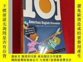 二手書博民逛書店101罕見American English Proverbs: Enrich Your English Conve