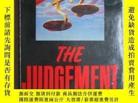 二手書博民逛書店THE罕見JUDGEMENT6583 英文原版 具體見圖 出版1