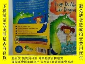 二手書博民逛書店Frogs罕見Do Not Like Dragons:青蛙不喜歡龍Y200392