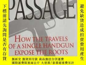 二手書博民逛書店Lethal罕見Passage: How the Travels