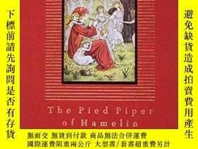 二手書博民逛書店The罕見Pied Piper of Hamelin(羅伯特·勃