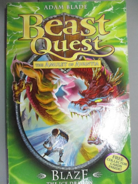 【書寶二手書T9/原文小說_HBK】Blaze the Ice Dragon (Beast Quest)_Adam Blade