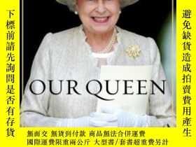 二手書博民逛書店Our罕見Queen-我們的女王Y436638 Robert Hardman Hutchinson, 2011