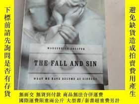 二手書博民逛書店The罕見Fall and Sin(平裝庫存)Y6318 Marguerite Shuster William