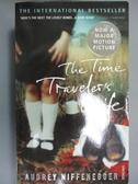【書寶二手書T1/原文小說_NDJ】The Time Traveler s Wife_Audrey Niffenegger