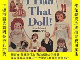 二手書博民逛書店I罕見Had That DollY256260 Rh Value Publishing Gramercy 出