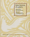 二手書博民逛書店《Devotional Classics: Selected Readings for Individuals and Groups》 R2Y ISBN:0060669667