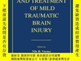 二手書博民逛書店The罕見Evaluation and Treatment of Mild Traumatic Brain Inj