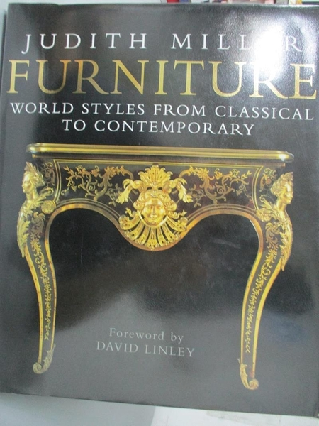 【書寶二手書T2/收藏_WGM】Furniture:World Styles From Classical to Con