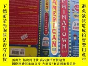二手書博民逛書店american罕見chinatown:A Peoples History of Five Neighborhoo