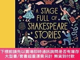 二手書博民逛書店充滿莎士比亞故事的舞臺A罕見Stage Full of Shakespeare Stories兒童文學 故事書 經