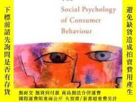 二手書博民逛書店The罕見Social Psychology Of Consumer Behaviour (applying So