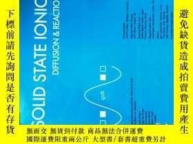 二手書博民逛書店Solid罕見State Ionics Diffusion and Reactions 固態離子2017 01